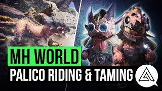 Monster Hunter World Palico Taming Riding Explained New Abilities Armor