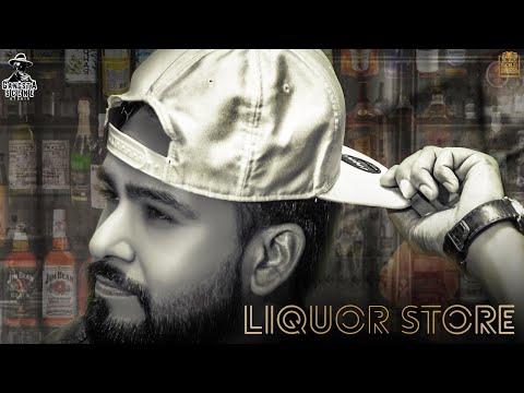 Liquor Store - GURSEWAK DHILLON | Harj Nagra | Sukh Sanghera | Latest Punjabi Song 2018