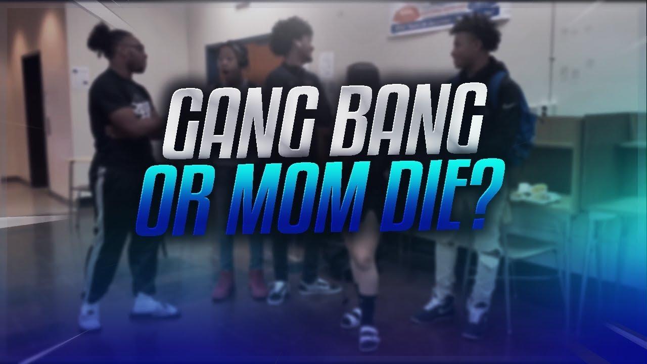 GANGBANG OR MOM DIE?!?!?! - HIGHSCHOOL INTERVIEW - YouTube