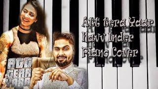 Download Hindi Video Songs - Att Tera Yaar Navv Inder Piano Cover