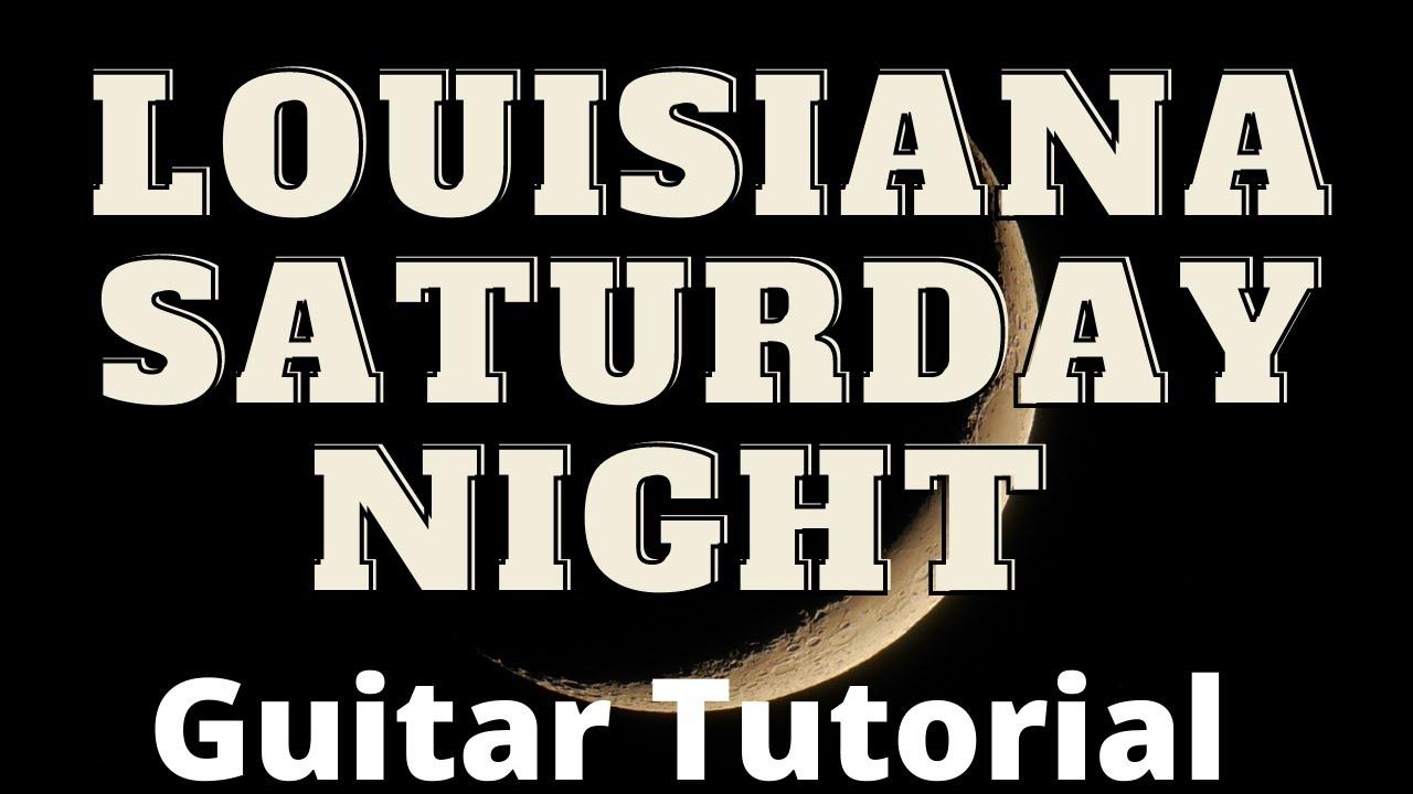 How to Play Louisiana Saturday Night by Mel Mcdaniel on the Guitar