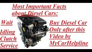 Diesel Cars Untold Facts. Most Important yet Hidden Facts