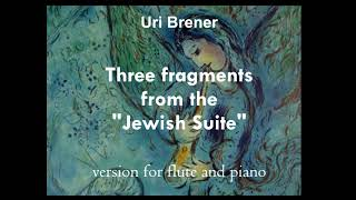Uri Brener -  Three fragments from