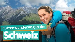Hut hike in Switzerland | WDR Reisen
