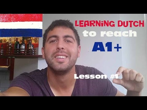Learning Dutch to reach A1+   Lesson #1