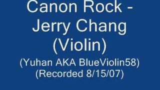 Canon Rock - Jerry Chang: Violin