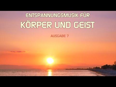 Entspannungmusik für Körper und Geist 7 (GEMAfrei) Baby music, Wellness, Meditation, Yoga musica