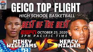 Geico Top flight High School basketball Best of the Best Hercy Miller vs Mikey Williams