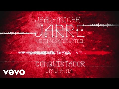 Jean-Michel Jarre, Gesaffelstein - Conquistador (JMJ Rmx) (Audio Video)