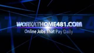 Work Online From Home and Get Paid - Legit Online Jobs that Pay Daily