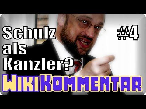 Martin Schulz als Kanzler? - mein WikiKommentar #4