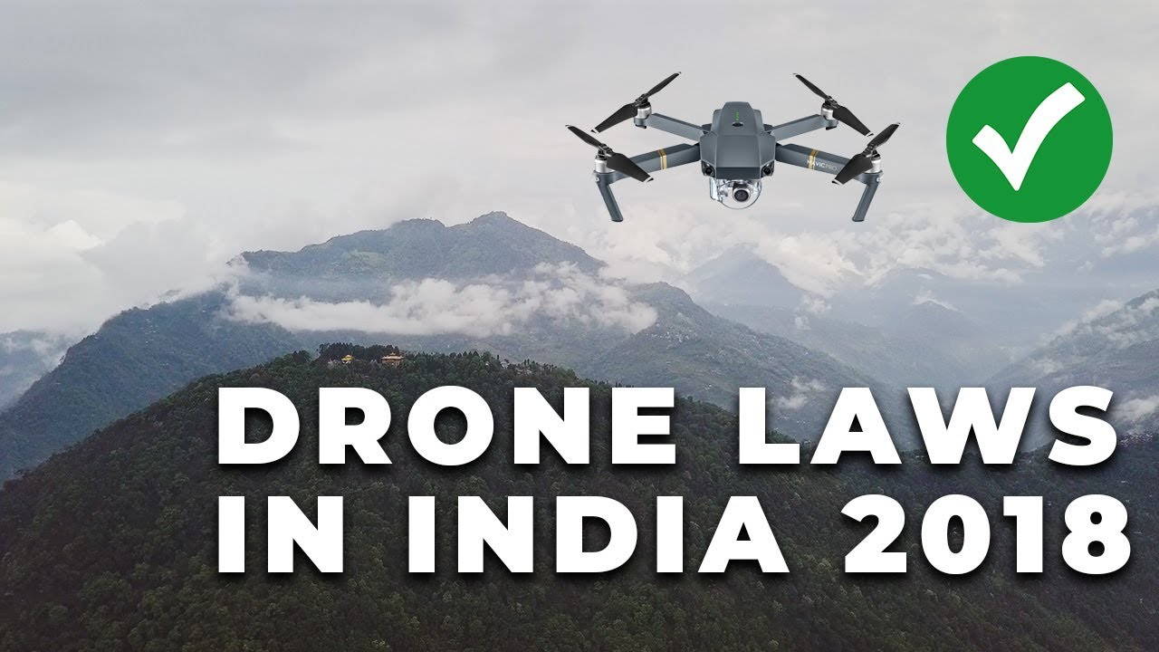 Is it legal to Fly a Drone in India ? Everything about drones in India |  New Drone laws 2018