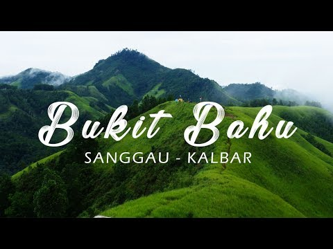 Bukit Bahu, Kec. Bonti, Sanggau - Djelajah Borneo