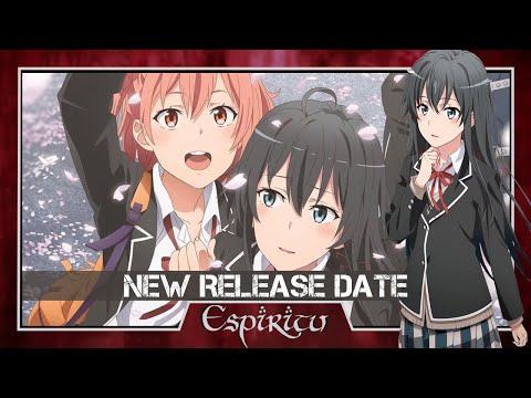 oregairu-season-3-new-release-date!---snafu-my-youth-romantic-comedy-is-wrong,-as-i-expected