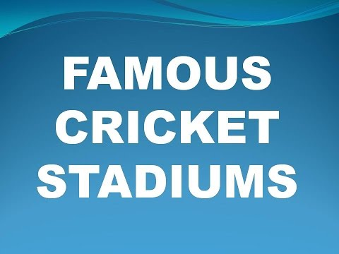Famous Cricket Stadiums  In India And World With Smart Tricks