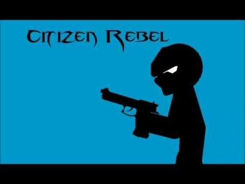 Citizen Rebel - Coming Soon