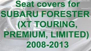Seat covers for SUBARU FORESTER 3 (XT TOURING, PREMIUM, LIMITED) 2008-2013 from MW-Brothers