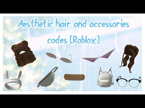 aesthetic-roblox-hair-and-accessories-codes