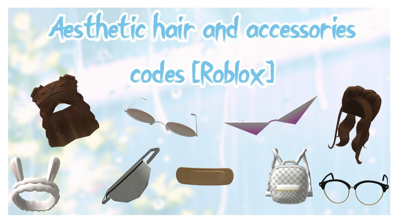 Aesthetic Hats Roblox Codes Aesthetic Roblox Hair And Accessories Codes Youtube