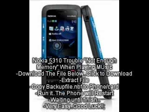Nokia 5310 / 5310c-2 Not Enough Memory problem