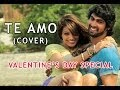 Download Dum Maro Dum: Te Amo (Cover Song) | 2014 Valentines Day Special Dedication MP3 song and Music Video