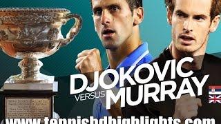 Andy Murray vs Novak Djokovic FINAL Highlights HD PART 1 Australian Open 2015