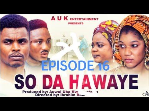 Download SO DA HAWAYE EPISODE 16 SERIES LATEST 2021