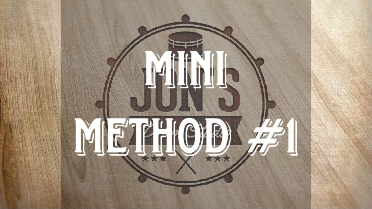 MINI METHOD #1| JON'S DRUM STUDIO