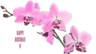 W   Flowers & Flores - Happy Birthday