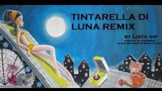 Tintarella di luna remix house