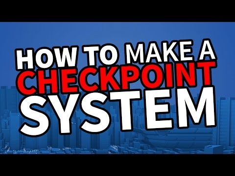 Post Tutorial - Make a Checkpoint System