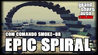 GTA V - EPIC SPIRAL COM O COMANDO SMOKE-BR CORRIDAS GTA V ONLINE