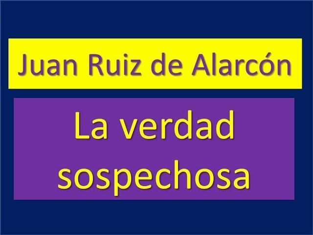 La verdad sospechosa - Juan Ruiz De Alarcón