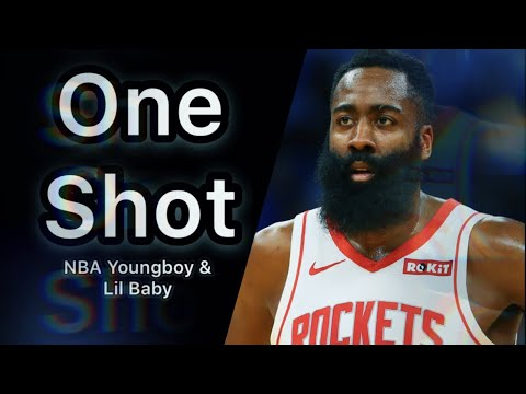 James Harden NBA Mix~ One Shot (NBA YoungBoy & Lil Baby ...