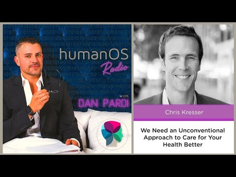 027. We Need an Unconventional Approach to Care for Your Health Better (with Guest Chris Kresser)