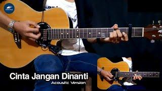 St12 - Cinta Jangan Dinanti Cover Gitar Akustik   Kunci dan Lirik lagu