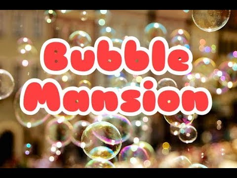 Bubble Mansion - Children's Bedtime Story/Meditation