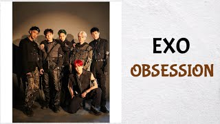 Download lagu EXO 엑소 - Obsession