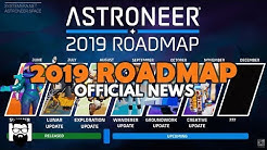 Astroneer - THE 2019 ASTRONEER ROADMAP - OFFICIAL NEWS