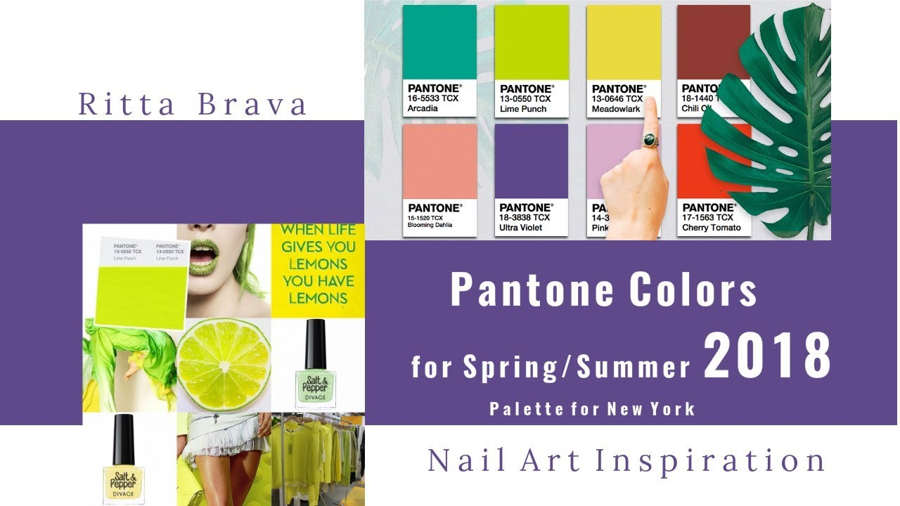 Pantone Colors For Spring Summer 2018 Color Palette For New York Youtube
