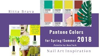 Pantone Colors for Spring/Summer 2018  - Color Palette for  New York