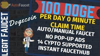 Autofaucet Auto Claim Manual Claim | Earn 100 Doge Everyday without Investment
