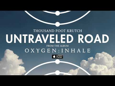 Thousand Foot Krutch: Untraveled Road