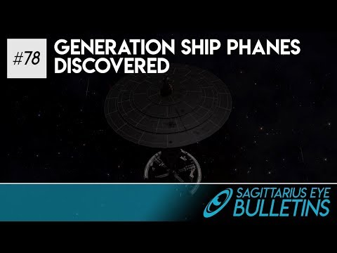 Sagittarius Eye Bulletin - Generation Ship Phanes Discovered