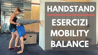 Handstand - Verticale - Esercizi Mobility & Balance