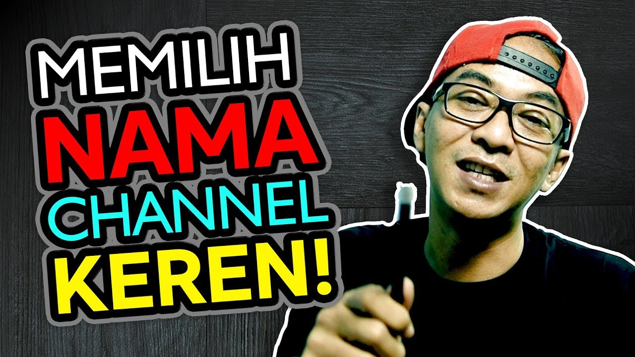 Cara Membuat Nama Channel Youtube Youtube