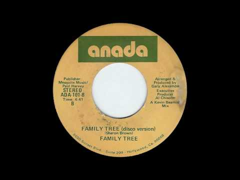 Family Tree (Featuring Sharon Brown) - Family Tree (Disco Version)