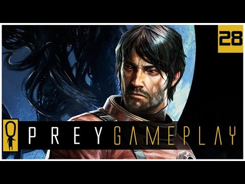 Let's Play PREY Gameplay Part 28 - Face The Music - Walkthrough