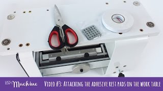 video 3 attaching the adhesive rest pads on the work table lucy clay machine