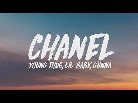 download Young Thug, Lil Baby, Gunna - Chanel (Go Get It) (Lyrics)